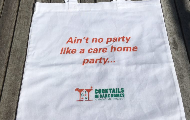 Ain't no party like a care home party tote bag for Cocktails in Care Homes